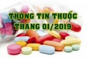 THÔNG TIN THUỐC THÁNG 01/2019